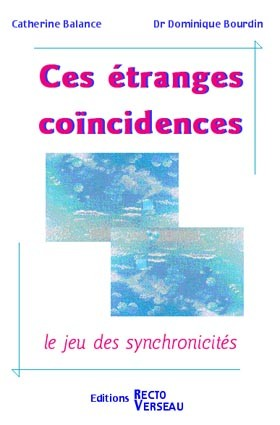 Ces étranges coïncidences - Catherine Balance
