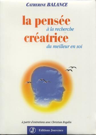 La pensée créatrice - Catherine Balance